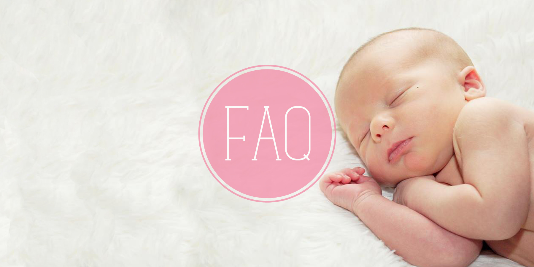 Faq Newborn Care For You